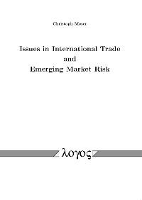 Issues in International Trade and Emerging Market Risk | Moser, 2009 | Buch (Cover)