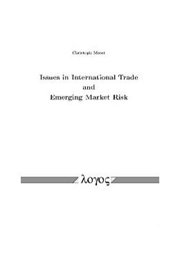 Abbildung von Moser | Issues in International Trade and Emerging Market Risk | 2009