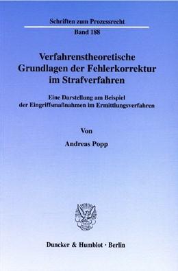 Abbildung von Popp | Verfahrenstheoretische Grundlagen der Fehlerkorrektur im Strafverfahren. | 2005 | Eine Darstellung am Beispiel d... | 188