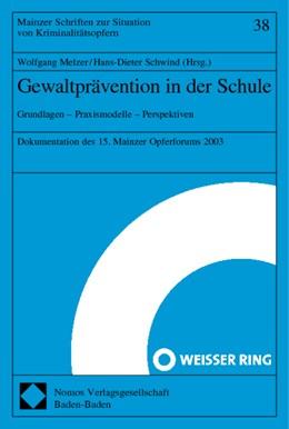 Abbildung von Melzer / Schwind | Gewaltprävention in der Schule | 2004 | Grundlagen - Praxismodelle - P...