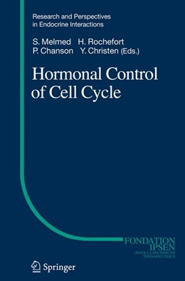 Abbildung von Melmed / Rochefort / Chanson | Hormonal Control of Cell Cycle | 2007
