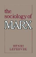 Abbildung von Lefebvre | The Sociology of Marx | 1982