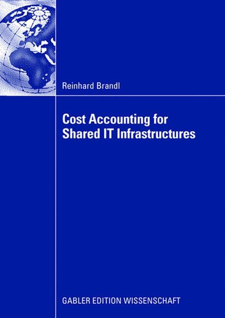 Cost Accounting for Shared IT Infrastructures | Brandl, 2008 | Buch (Cover)