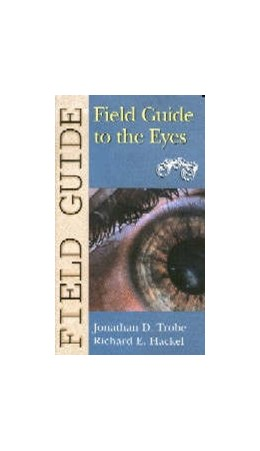 Abbildung von Trobe / Hackel | Field Guide to the Eyes | 2002