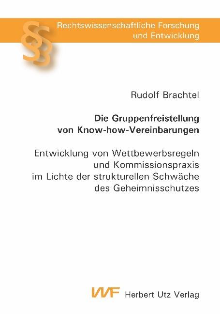 Die Gruppenfreistellung von Know-how-Vereinbarungen | Brachtel, 2006 | Buch (Cover)