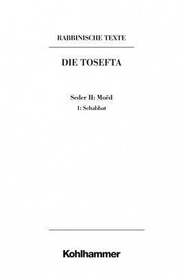 Abbildung von Doering | Rabbinische Texte, Erste Reihe: Die Tosefta. Band II: Seder Moëd | 2019