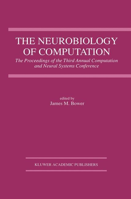 The Neurobiology of Computation | Bower, 1995 | Buch (Cover)