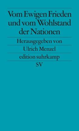 Abbildung von Menzel | Vom Ewigen Frieden und vom Wohlstand der Nationen | 2. Auflage | 2000 | 2173 | beck-shop.de