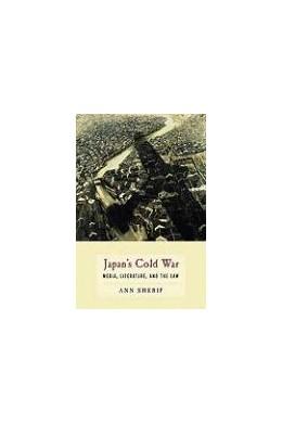 Abbildung von Sherif | Japan's Cold War | 2009 | Media, Literature, and the Law