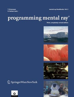 Abbildung von Driemeyer / Herken | Programming mental ray® | 3rd, completely rev. ed. | 2005 | 2