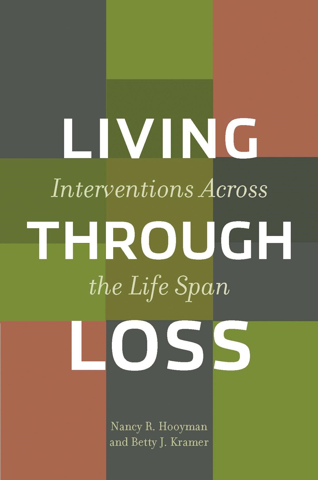 Abbildung von Hooyman / Kramer | Living Through Loss | 2006