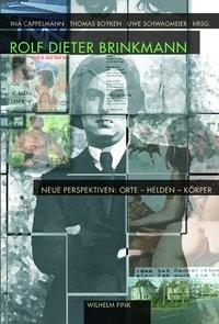 Rolf Dieter Brinkmann | Boyken / Cappelmann / Schwagmeier | 1. Aufl. 2010, 2010 | Buch (Cover)