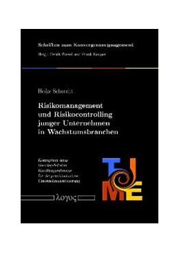 Abbildung von Schorcht   Risikomanagement und Risikocontrolling junger Unternehmen in Wachstumsbranchen   2004   1