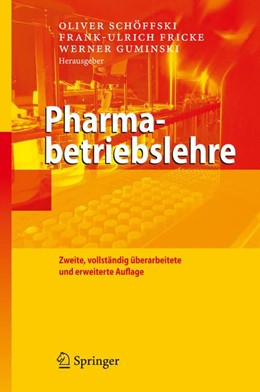 Abbildung von Schöffski / Fricke / Guminski   Pharmabetriebslehre   2., vollst. überarb. und erw. Aufl.   2008
