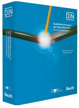 Abbildung von Schambach / Zentner   Qualitätssicherung in der Schweißtechnik   Loseblattwerk mit 56. Aktualisierung   2019   Schmelzschweißen