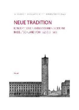 Abbildung von Krauskopf / Lippert / Zaschke | Neue Tradition | 2009 | Konzepte einer antimodernen Mo...