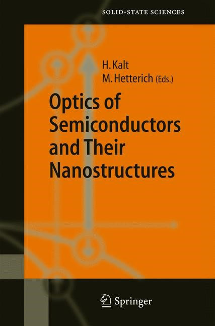 Optics of Semiconductors and Their Nanostructures | Kalt / Hetterich, 2004 | Buch (Cover)