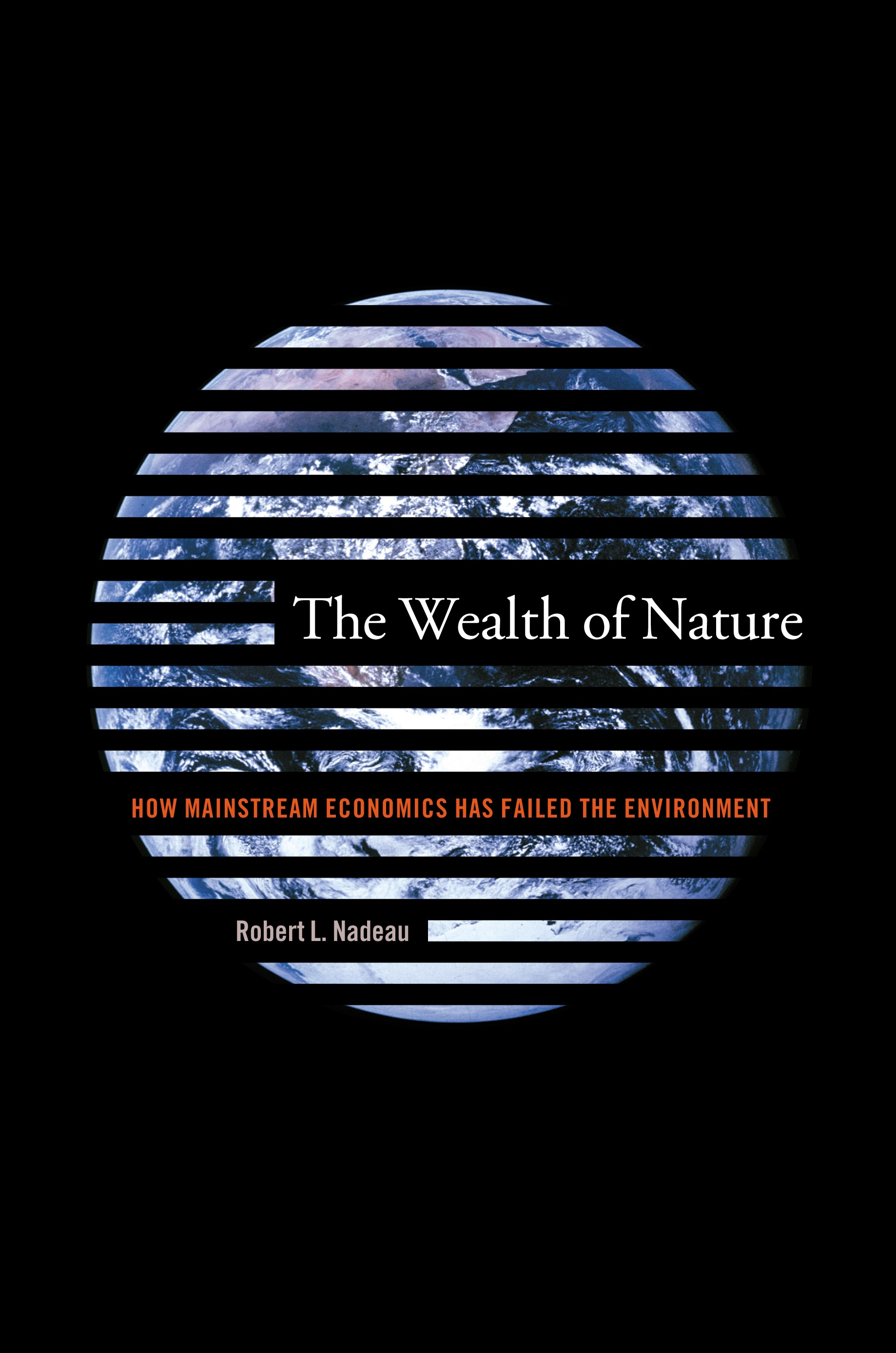 Abbildung von Nadeau | The Wealth of Nature | 2003