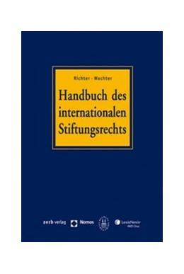 Abbildung von Sprecher / von Salis   Handbuch des internationalen Stiftungsrechts (mit CD-ROM)   2007