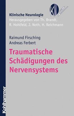 Abbildung von Firsching / Ferbert | Traumatische Schädigungen des Nervensystems | 2008