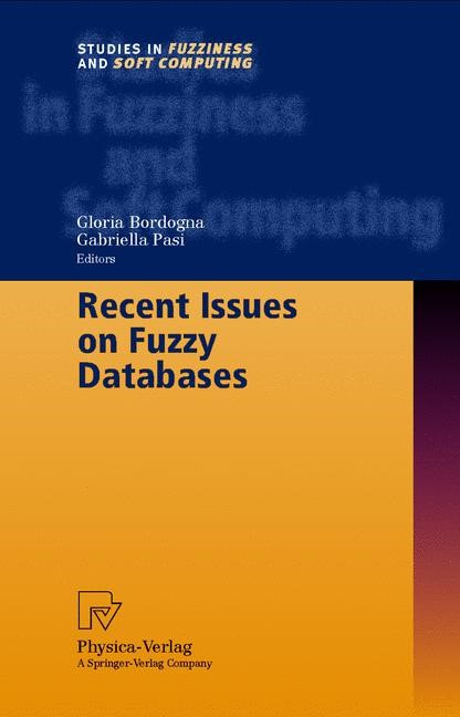 Abbildung von Bordogna / Pasi | Recent Issues on Fuzzy Databases | 2000