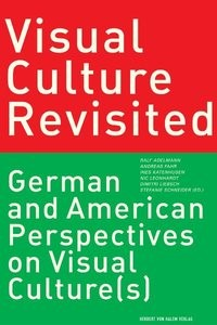 Visual Culture Revisited | Adelmann / Fahr / Katenhusen / Leonhardt / Liebsch, 2002 | Buch (Cover)