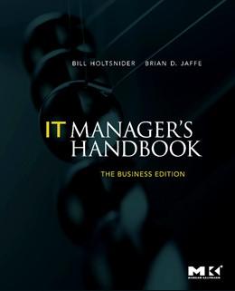 Abbildung von Holtsnider / Jaffe | IT Manager's Handbook: The Business Edition | 2009