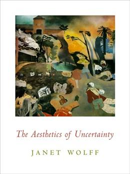 Abbildung von Wolff | The Aesthetics of Uncertainty | 2008