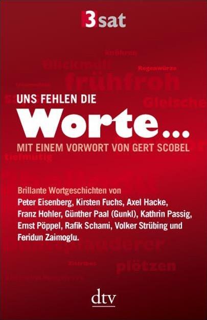 Uns fehlen die Worte | 3sat, 2009 | Buch (Cover)