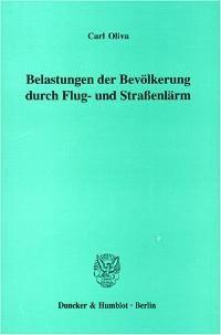 Belastungen der Bevölkerung durch Flug- und Straßenlärm. | Oliva, 1998 | Buch (Cover)