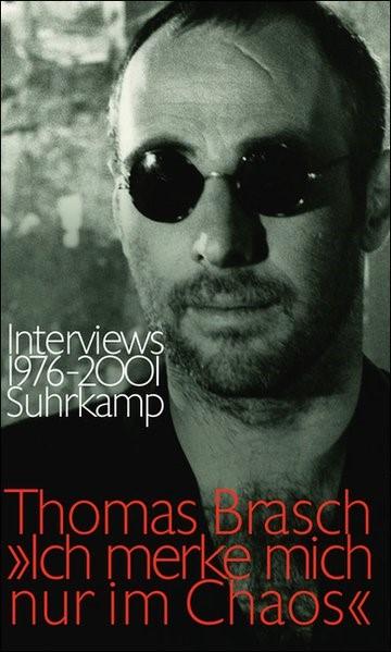 »Ich merke mich nur im Chaos«   Brasch / Hanf, 2009   Buch (Cover)