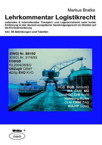 Lehrkommentar Logistikrecht | Bratke, 2006 | Buch (Cover)