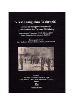 Abbildung von Giebeler / Richter / Stupperich | Versöhnung ohne Wahrheit? | 2009 | Deutsche Kriegsverbrechen in G... | 8