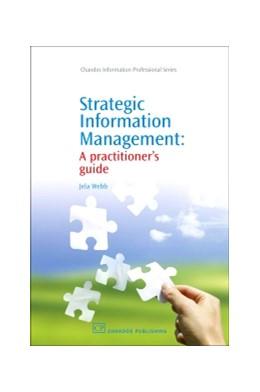 Abbildung von Webb   Strategic Information Management   2008   A Practitioner's Guide