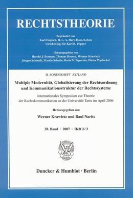 Abbildung von Krawietz / Narits | Multiple Modernität, Globalisierung der Rechtsordnung und Kommunikationsstruktur der Rechtssysteme. | 2008 | Internationales Symposium zur ...