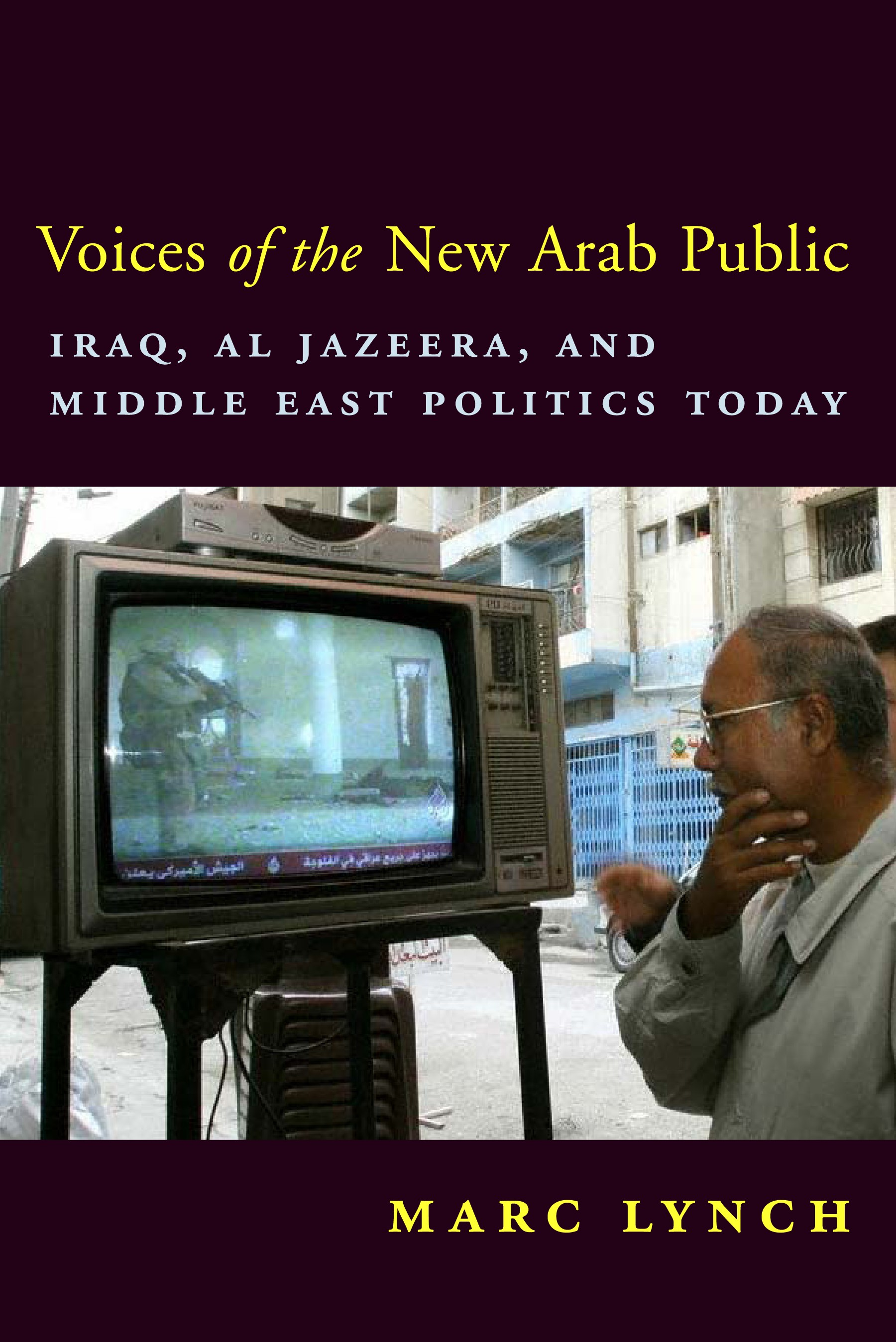 Abbildung von Lynch | Voices of the New Arab Public | 2007
