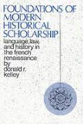 Abbildung von Kelley | Foundations of Modern Historical Scholarship | 1970