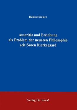 Abbildung von Krämer | Autorität und Erziehung als Problem der neueren Philosophie seit Sören Kierkegaard | 1993 | 24
