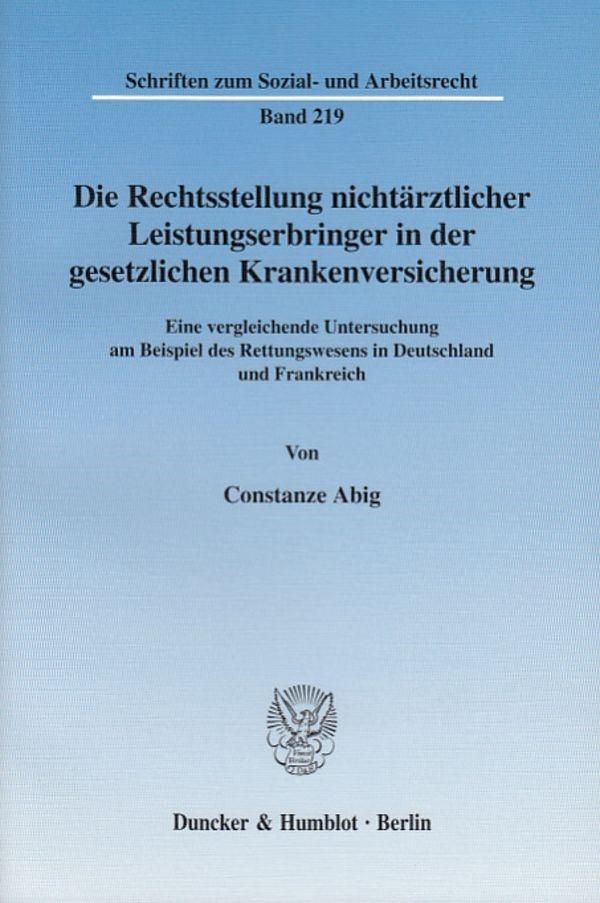 Die Rechtsstellung nichtärztlicher Leistungserbringer in der gesetzlichen Krankenversicherung. | Abig, 2003 | Buch (Cover)