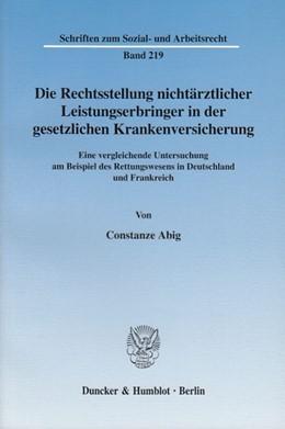 Abbildung von Abig | Die Rechtsstellung nichtärztlicher Leistungserbringer in der gesetzlichen Krankenversicherung. | 2003 | Eine vergleichende Untersuchun... | 219