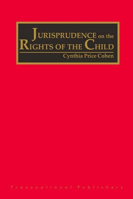 Abbildung von Cohen | The Jurisprudence on the Rights of the Child (4 vols) | 2005