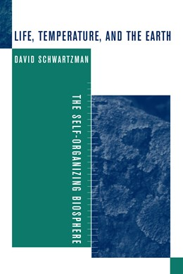 Abbildung von Schwartzman | Life, Temperature, and the Earth | 2002 | The Self-Organizing Biosphere