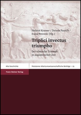 Abbildung von Krasser / Pausch / Petrovic | Triplici invectus triumpho | 1. Auflage | 2008 | Der römische Triumph in august...