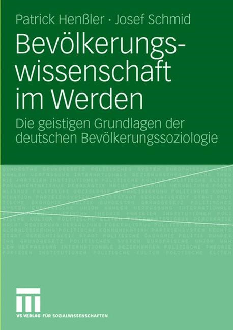 Abbildung von Henßler / Schmid | Bevölkerungswissenschaft im Werden | 2007