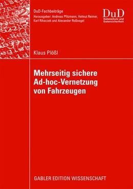 Abbildung von Plößl | Mehrseitig sichere Ad-hoc-Vernetzung von Fahrzeugen | 2009