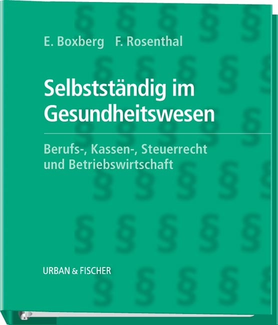 Selbstständig im Gesundheitswesen | Boxberg / Rosenthal, 2004 (Cover)