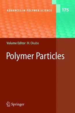 Abbildung von Okubo | Polymer Particles | 2005 | 175
