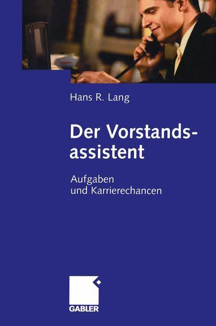 Abbildung von Lang | Der Vorstandsassistent | 2005 | 2005