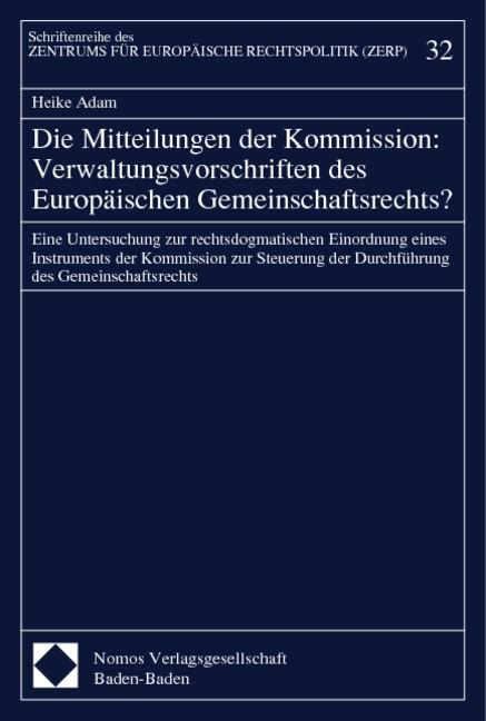 Abbildung von Adam | Die Mitteilungen der Kommission: Verwaltungsvorschriften des Europäischen Gemeinschaftsrechts? | 1999