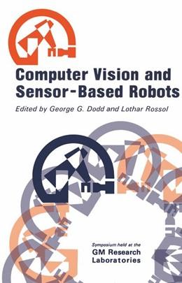 Abbildung von Dodd | Computer Vision and Sensor-Based Robots | 1979